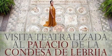 Visita teatralizada al Palacio de la condesa de Lebrija entradas