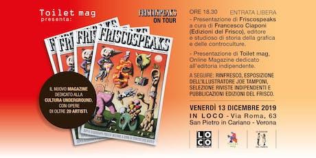 """Presentazione / Evento """"Friscospeaks magazine"""" biglietti"""
