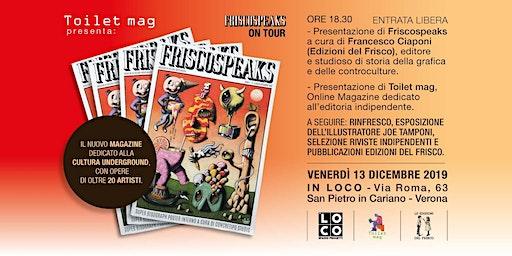 """Presentazione / Evento """"Friscospeaks magazine"""""""