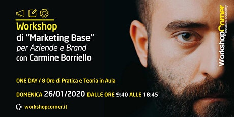 "Workshop Corner ""Marketing di Base per Aziende e Brand"" tickets"