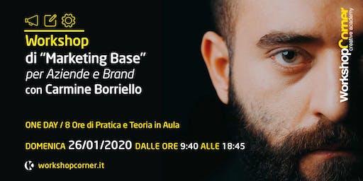 """Workshop Corner """"Marketing di Base per Aziende e Brand"""""""