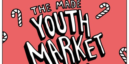 The MADE Youth Market: Festive Edition