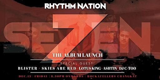 Rockout Live Series Presents : SE7EN The Album Launch by Rhythm Nation