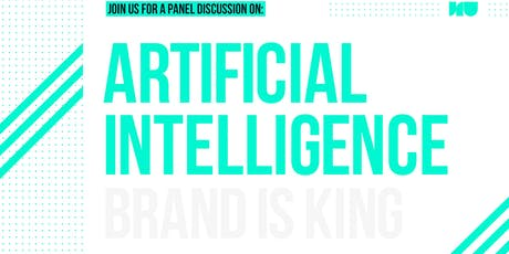 Artificial Intelligence: Brand is King tickets