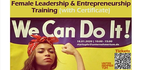 Female Leadership & Entrepreneurship Training (with Certificate) (Girlfriend Ticket 2 for 1) (Christmas Gift Voucher -20%) Tickets