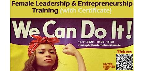 Female Leadership & Entrepreneurship Training (with Certificate) (Girlfriend Ticket 2 for 1) (Christmas Gift Voucher -20%) tickets