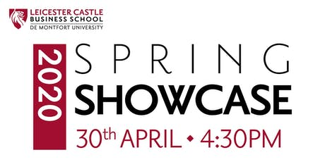 Leicester Castle Business School Spring Showcase tickets