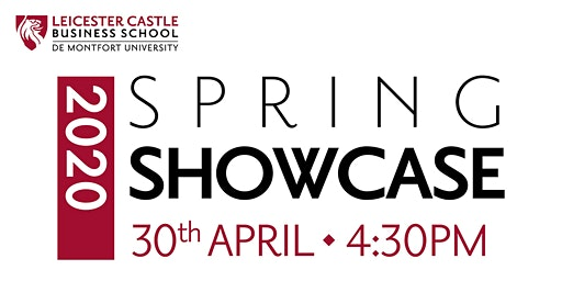 Leicester Castle Business School Spring Showcase