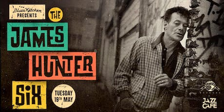 The Blues Kitchen presents The James Hunter Six tickets