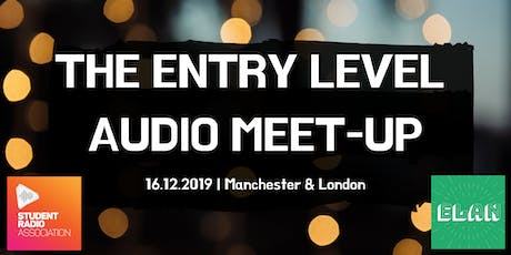 The Entry Level Audio Meet-up tickets