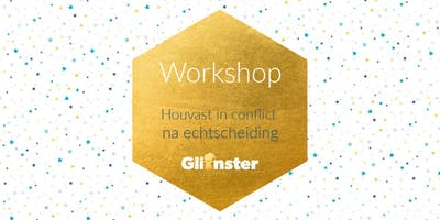 Workshop 19/01 - Houvast in conflict na echtscheiding