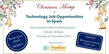 Christmas Meetup and Technology Job Opportunities In Spain tickets