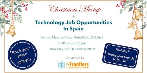 Christmas Meetup and Technology Job Opportunities In Spain