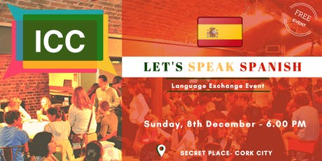 Let's speak Spanish - Dec 2019 tickets