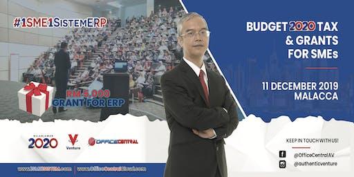 "#1SME1SistemERP Melaka - ""Budget  2020 Tax & Grant for SME"""