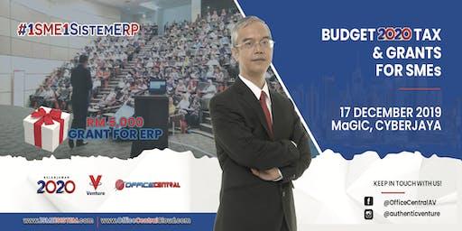 "#1SME1SistemERP Selangor - ""Budget  2020 Tax & Grant for SME"""