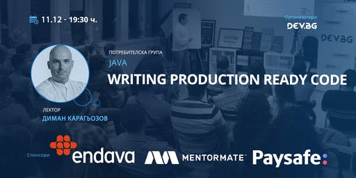 Java: Writing production ready code