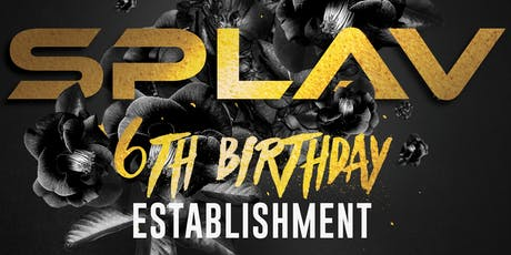 SPLAV 6th BDAY @ ESTABLISHMENT 24th Dec tickets