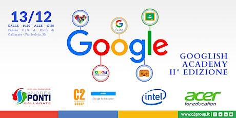 Googlish Academy II Edizione biglietti
