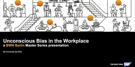 SAP BWN Berlin Master Series class: Unconscious Bias in the Workplace tickets