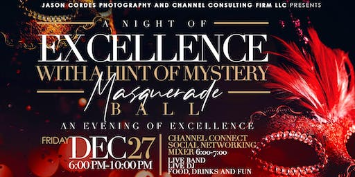 """A night of EXCELLENCE"" Masquerade Ball"