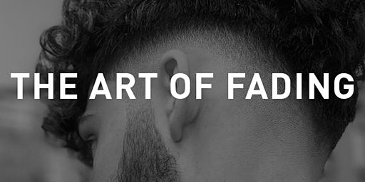 THE ART OF FADING
