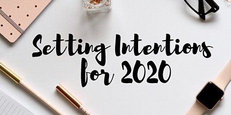 Setting Intentions for 2020 - Women's Workshop tickets