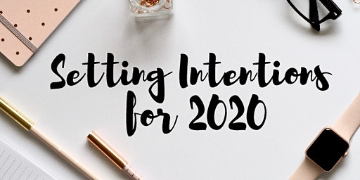 Setting Intentions for 2020 - Women's Workshop