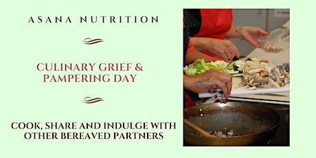 Culinary Grief & Pampering Day tickets