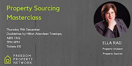 Property Sourcing Masterclass  - Aberdeen tickets