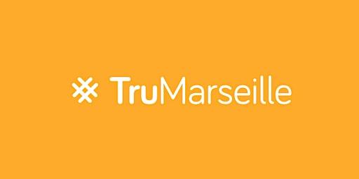 #TruMarseille 2020, l'événement recrutement à Marseille !