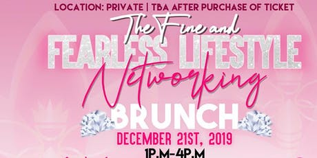 The Fine and Fearless Lifestyle Networking Brunch tickets