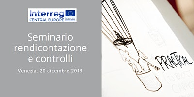 Seminario rendicontazione e controlli Programma Interreg CENTRAL EUROPE