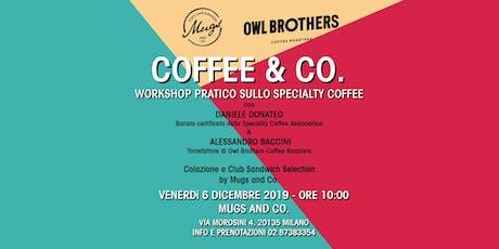 Coffee & Co.  - Workshop pratico sullo Specialty Coffee biglietti