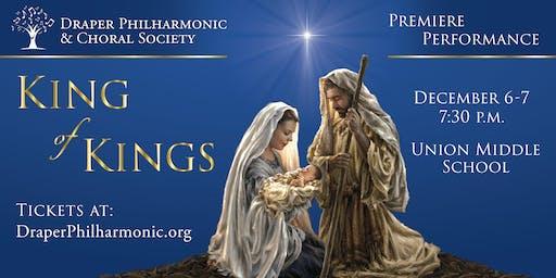 King of Kings- Draper Philharmonic & Choral Society