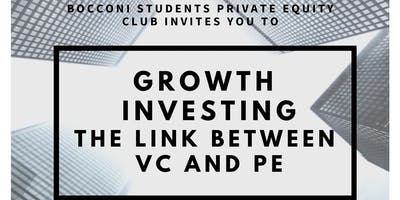 Growth Investing - The Link Between VC and PE