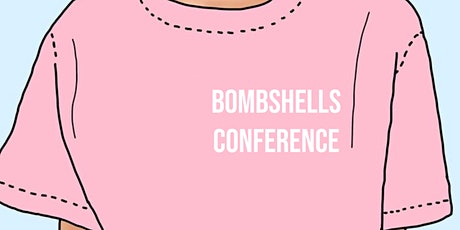 BOMBSHELLS CONFERENCE tickets