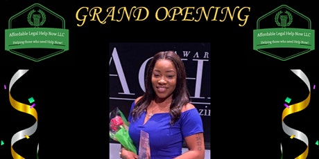 GRAND OPENING AFFORDABLE LEGAL HELP NOW LLC tickets