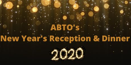 ABTO New Year Reception & Dinner tickets