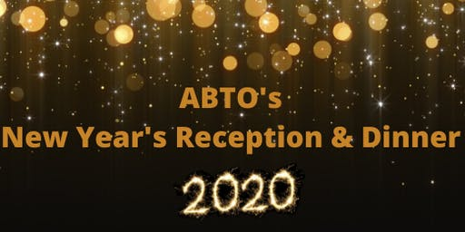 ABTO New Year Reception & Dinner