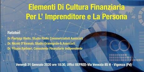 Elementi Di Cultura Finanziaria Per L'Imprenditore E La Persona biglietti