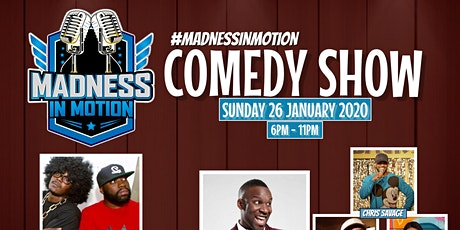 Madness In Motion Comedy Show tickets