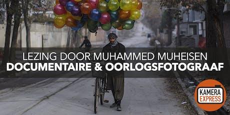 Lezing met oorlogsfotograaf Muhammed Muheisen tickets