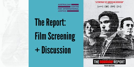 The Report: Film Screening + Discussion