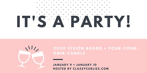 2020 Vision Board & Candle Making Event