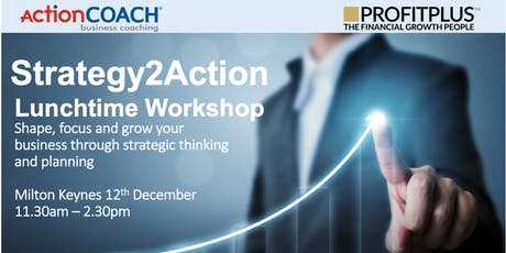 Strategy2Action - Shape, Focus & Grow Your Business tickets
