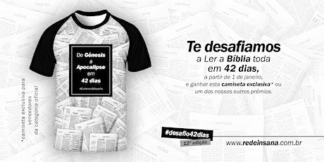 #desafio42dias | 12ª edição | Leitura de Gênesis a Apocalipse em 42 dias ingressos