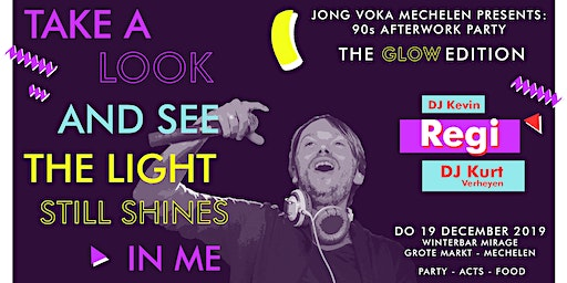 90s Afterwork Party, The GLOW edition met REGI - by Jong Voka Mechelen