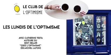 Les lundis de l'Optimisme ! billets