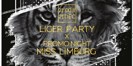 Liger Party X Promo night Miss Limburg Belgium support Hope 4 Children tickets